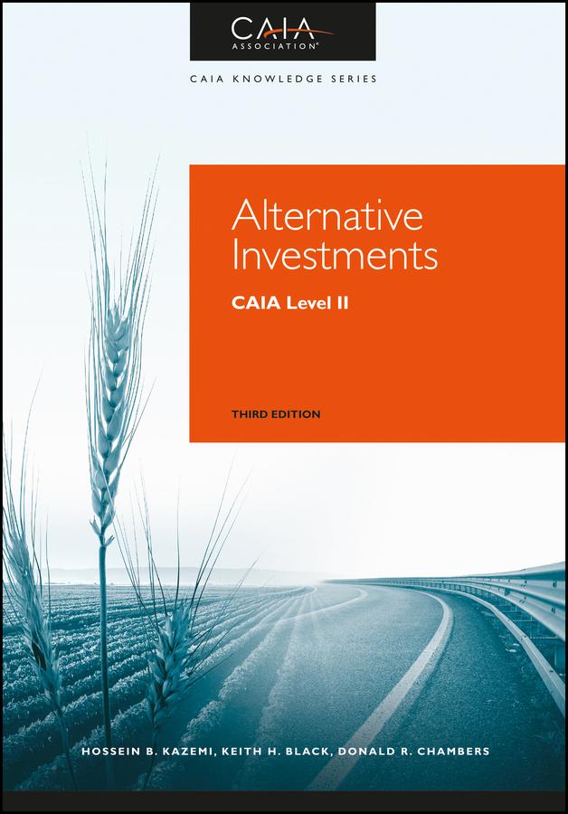 Alternative Investments. CAIA Level II