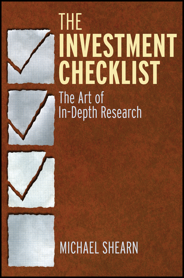 The Investment Checklist. The Art of In-Depth Research