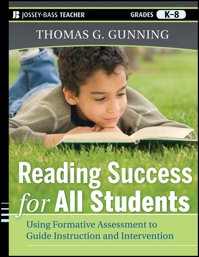 Reading Success for All Students. Using Formative Assessment to Guide Instruction and Intervention