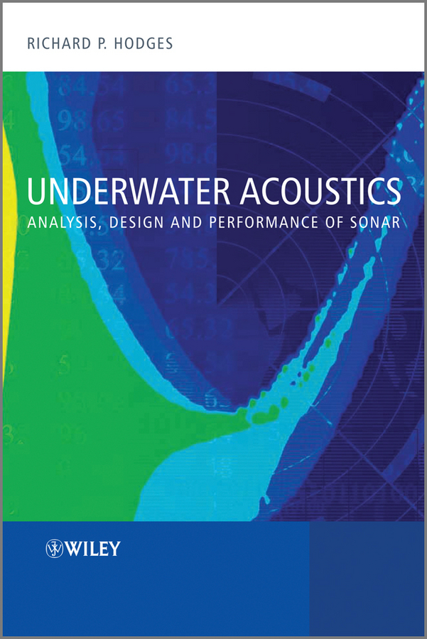 Underwater Acoustics. Analysis, Design and Performance of Sonar