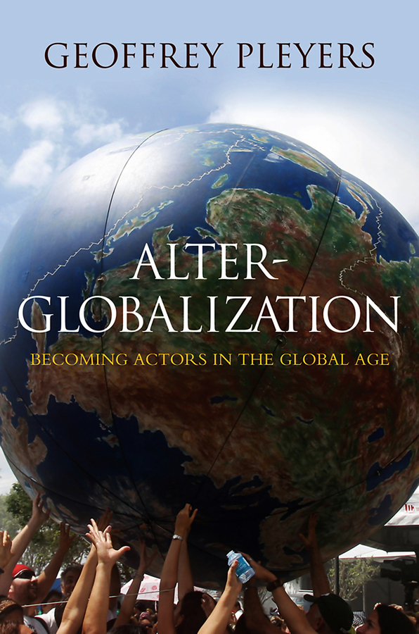 Alter-Globalization. Becoming Actors in a Global Age