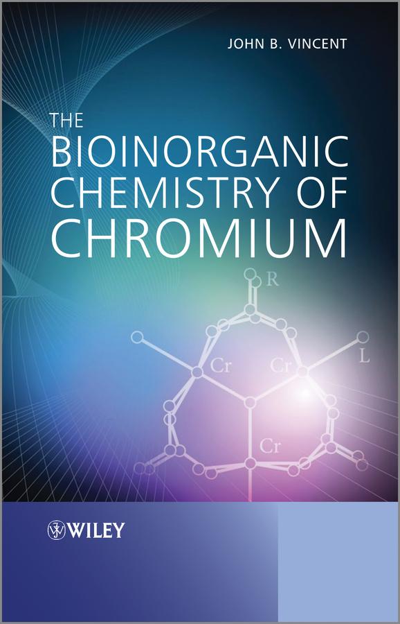 The Bioinorganic Chemistry of Chromium