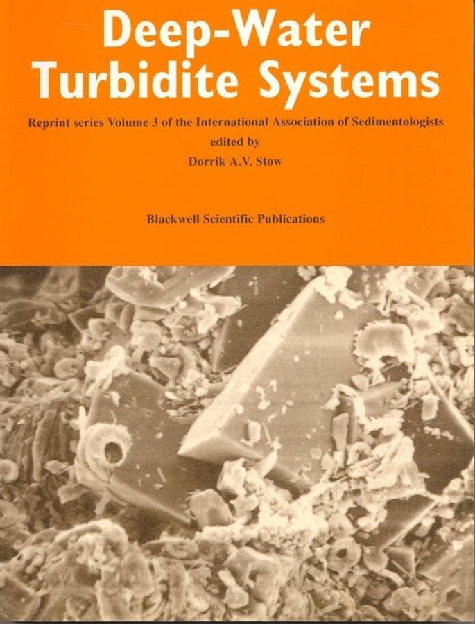 Deep-Water Turbidite Systems (Reprint Series Volume 3 of the IAS)