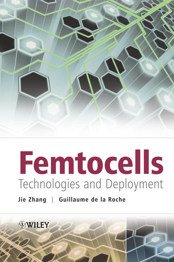 Femtocells. Technologies and Deployment