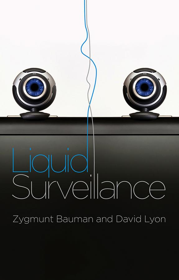 Liquid Surveillance. A Conversation