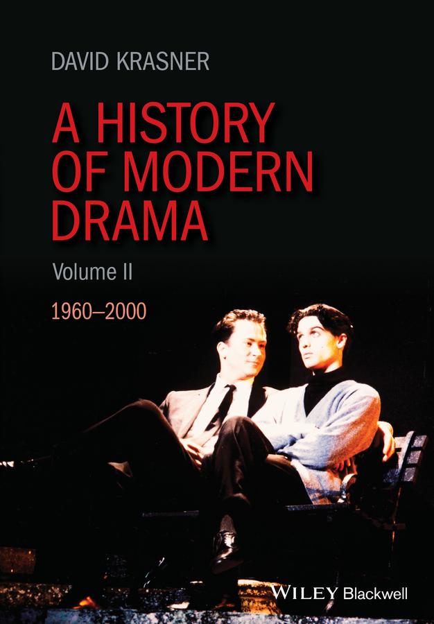 A History of Modern Drama, Volume II. 1960 - 2000