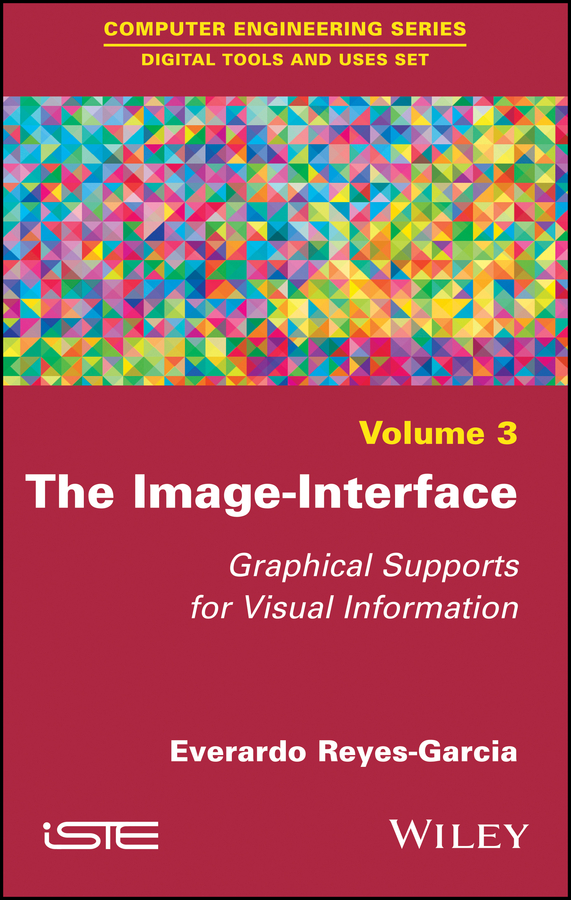 The Image-Interface. Graphical Supports for Visual Information