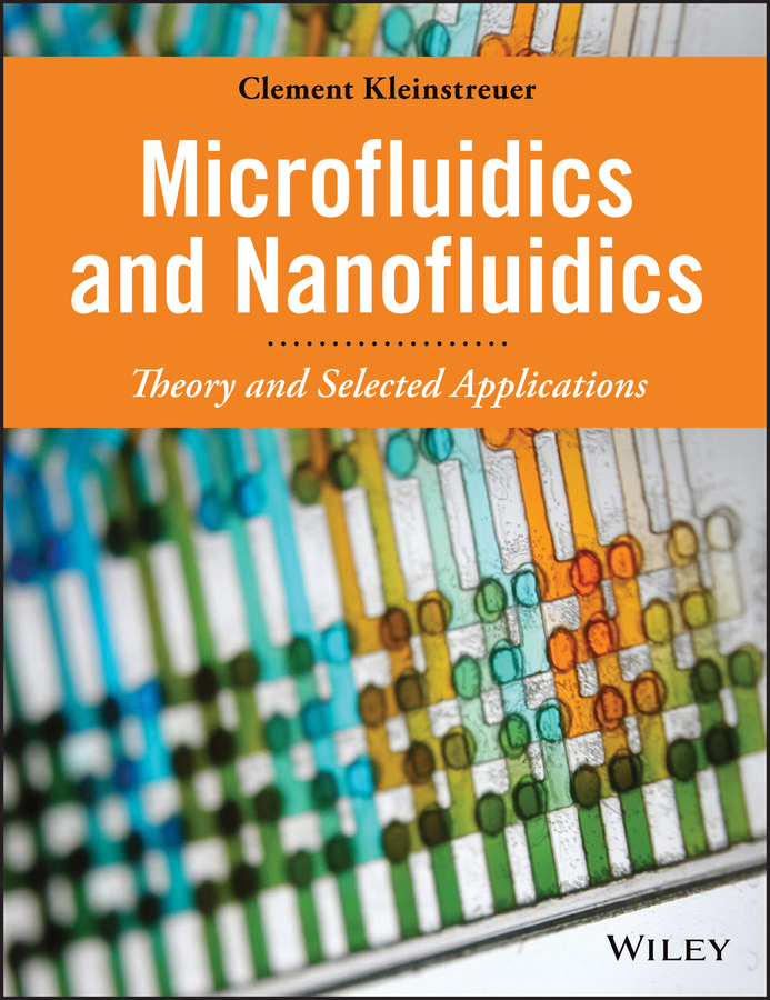 Microfluidics and Nanofluidics. Theory and Selected Applications