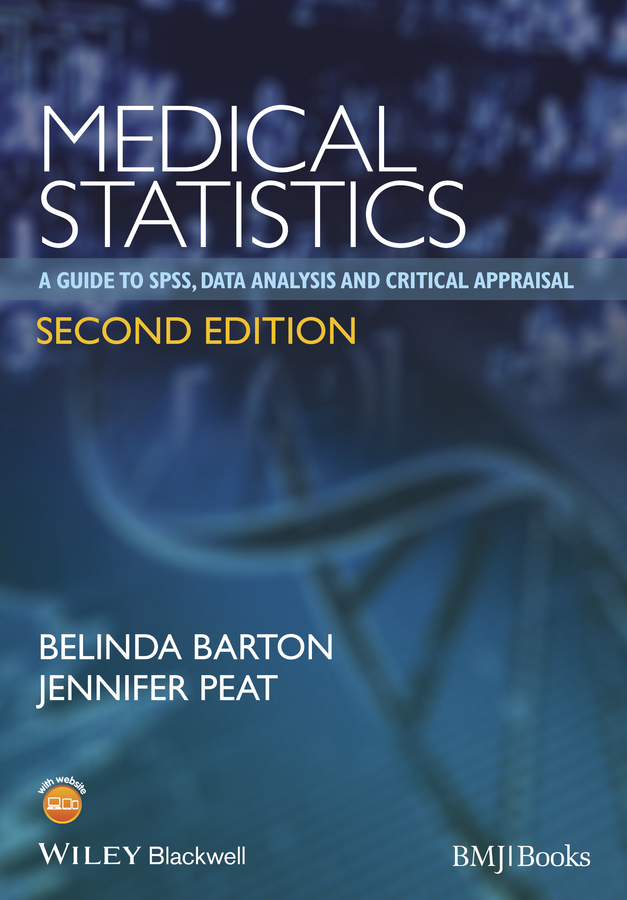 Medical Statistics. A Guide to SPSS, Data Analysis and Critical Appraisal
