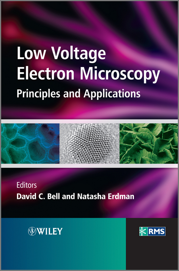 Low Voltage Electron Microscopy. Principles and Applications