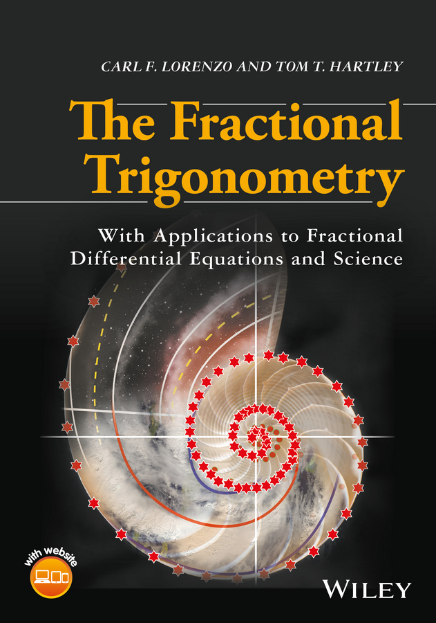 The Fractional Trigonometry. With Applications to Fractional Differential Equations and Science