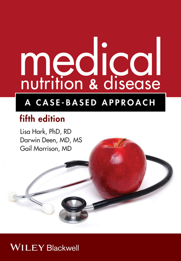Medical Nutrition and Disease. A Case-Based Approach