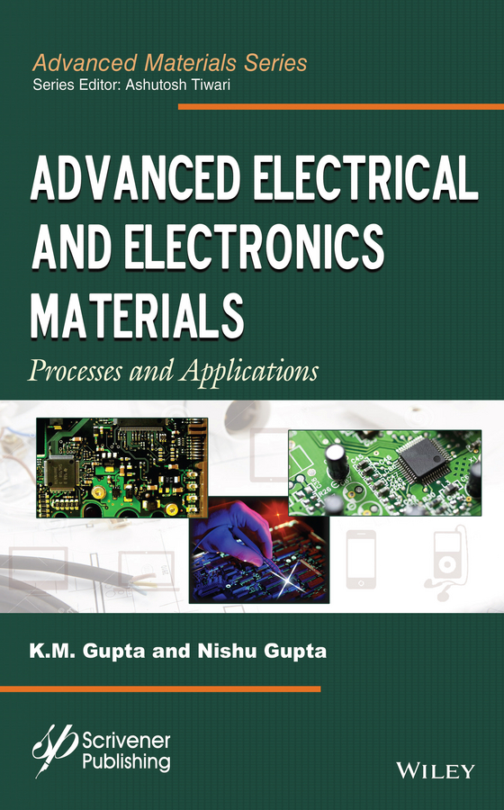 Advanced Electrical and Electronics Materials. Processes and Applications