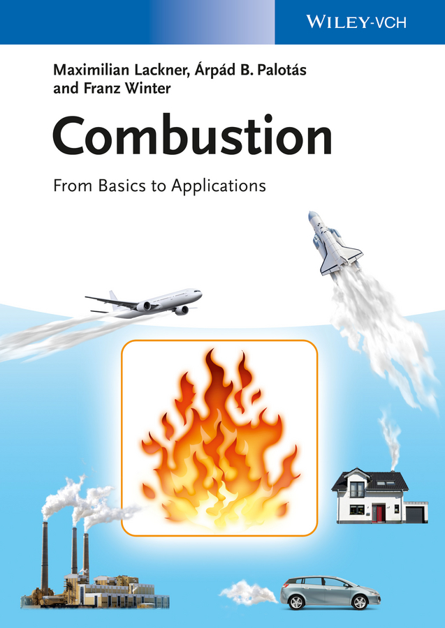 Combustion. From Basics to Applications