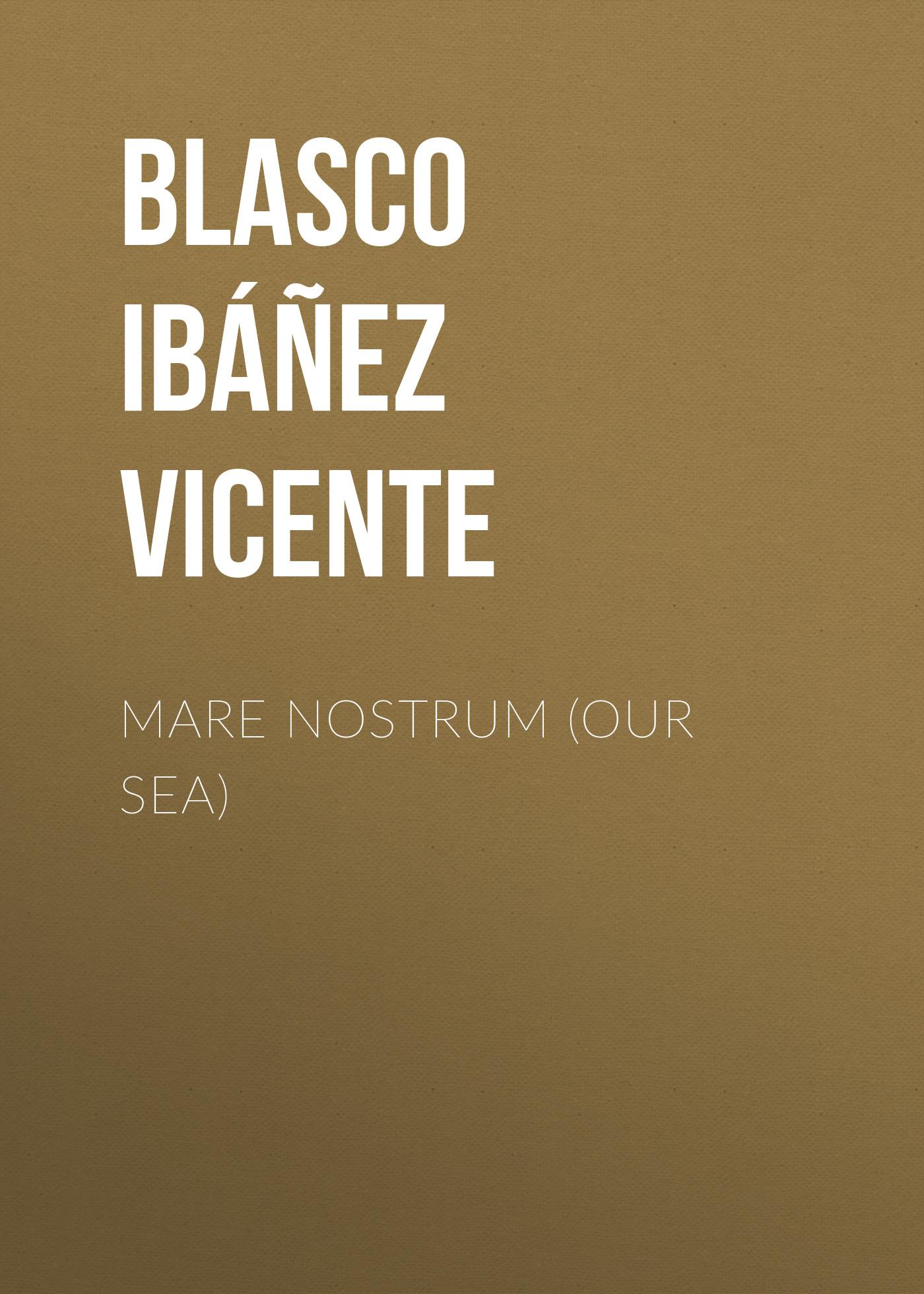 Mare Nostrum (Our Sea)
