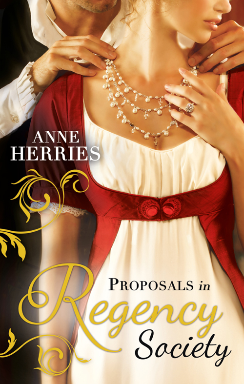 Proposals in Regency Society: Make-Believe Wife / The Homeless Heiress