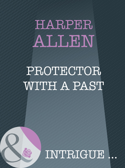 Protector With A Past