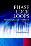 Книга на английском «Phase Lock Loops and Frequency Synthesis»