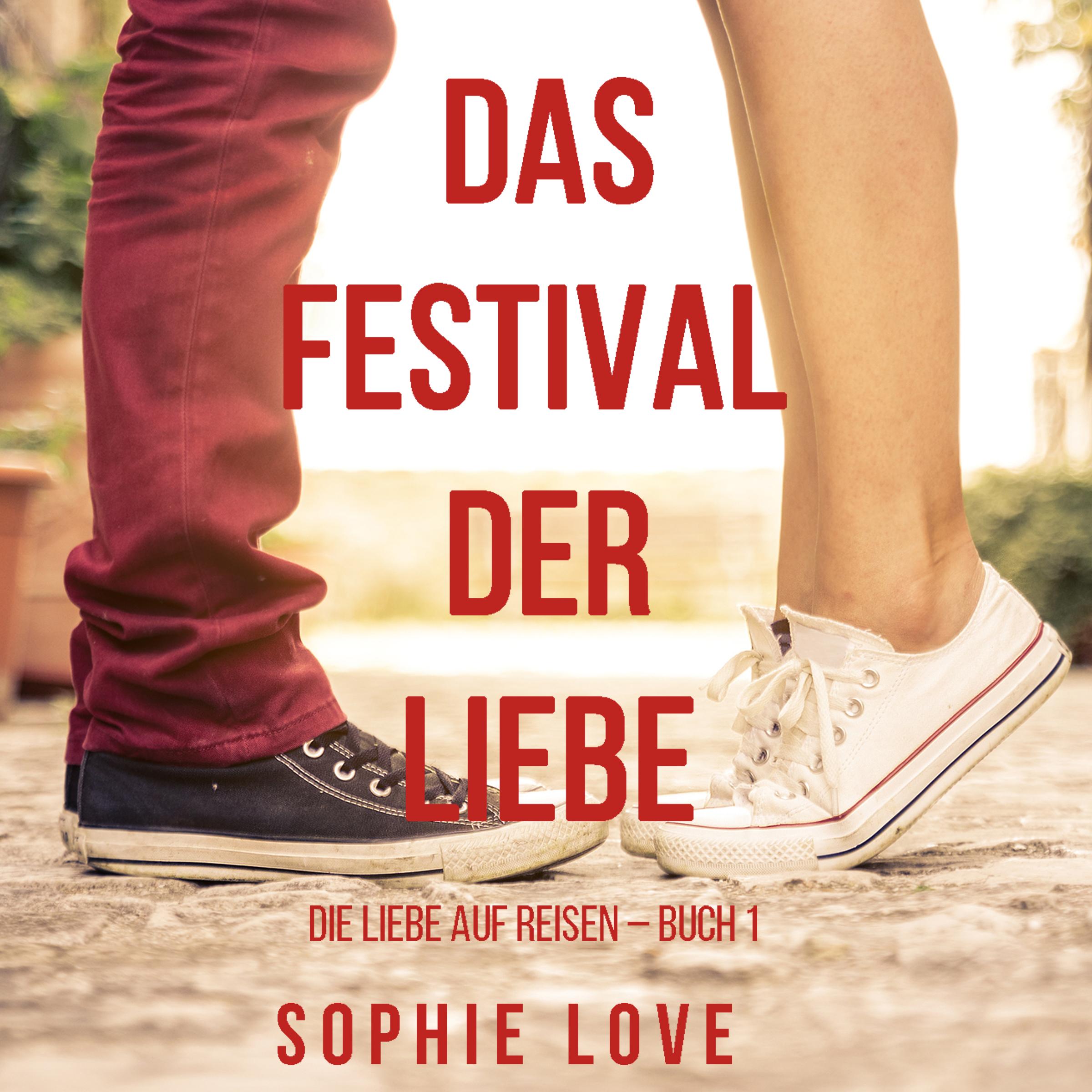 Das Festival der Liebe