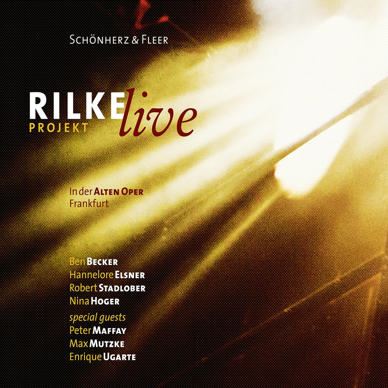 Rilke Projekt - Live in der Alten Oper Frankfurt