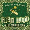 Robin Hood & his Merrie Men \/ Робин Гуд и его удальцы