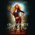 One Witch Too Few (Unabridged)