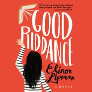 Good Riddance (Unabridged)