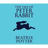 The Tale of Peter Rabbit (Unabridged)