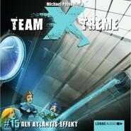 Team X-Treme, Folge 15: Der Atlantis-Effekt