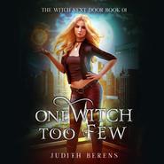 One Witch Too Few (Unabridged)