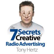 The 7 Secrets of Creative Radio Advertising (Unabridged)