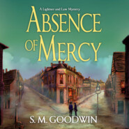 Absence of Mercy - A Lightner and Law Mystery, Book 1 (Unabridged)