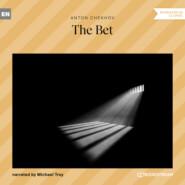 The Bet (Unabridged)