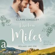 Broken Miles - Die Miles Family Saga, Band 1 (Ungekürzt)