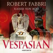 Kaiser von Rom - Vespasian 9 (Ungekürzt)