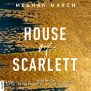 House of Scarlett - Legend Trilogie, Teil 2 (Ungekürzt)
