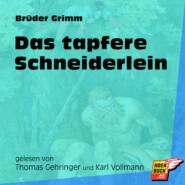 Das tapfere Schneiderlein (Ungekürzt)