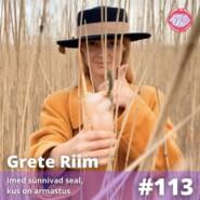 Grete Riim – Imed sünnivad seal, kus on armastus