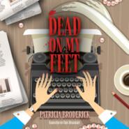 Dead On My Feet (Unabridged)