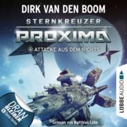 Attacke aus dem Nichts - Sternkreuzer Proxima, Folge 8 (Ungekürzt)