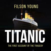 Titanic (unabridged)