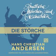 H. C. Andersen: Sämtliche Märchen und Geschichten, Die Störche