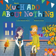 Much Ado About Nothing - A Play on Shakespeare (Unabridged)