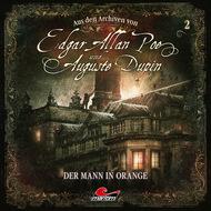 Edgar Allan Poe & Auguste Dupin, Aus den Archiven, Folge 2: Der Mann in Orange