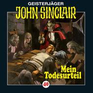 John Sinclair, Folge 40: Mein Todesurteil (3\/3)