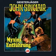John Sinclair, Folge 46: Myxins Entführung