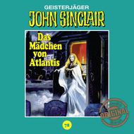 John Sinclair, Tonstudio Braun, Folge 78: Das Mädchen von Atlantis. Teil 1 von 3 (Ungekürzt)