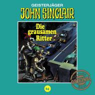 John Sinclair, Tonstudio Braun, Folge 64: Die grausamen Ritter. Teil 1 von 2