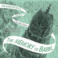 The Memory of Babel - Mirror Visitor, Book 3 (Unabridged)