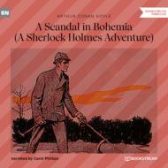 A Scandal in Bohemia - A Sherlock Holmes Adventure (Unabridged)